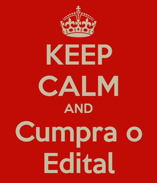 KEEP CALM AND Cumpra o Edital