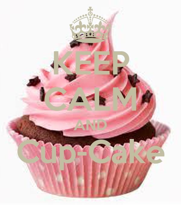 KEEP CALM AND Cup-Cake