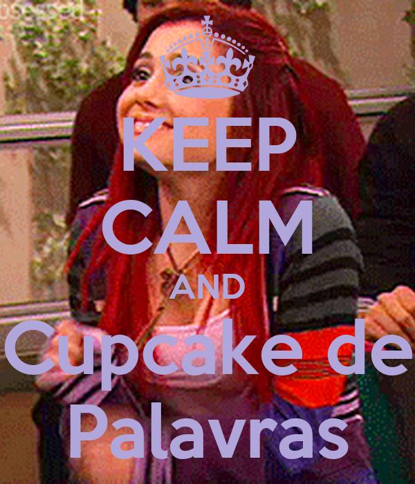 KEEP CALM AND Cupcake de Palavras