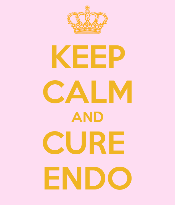 KEEP CALM AND CURE  ENDO