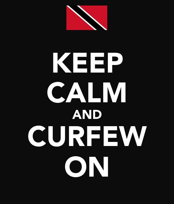 KEEP CALM AND CURFEW ON