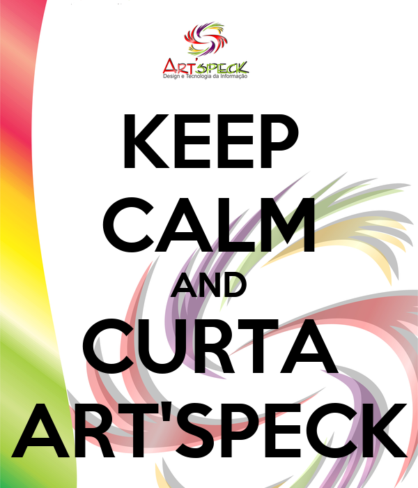 KEEP CALM AND CURTA ART'SPECK