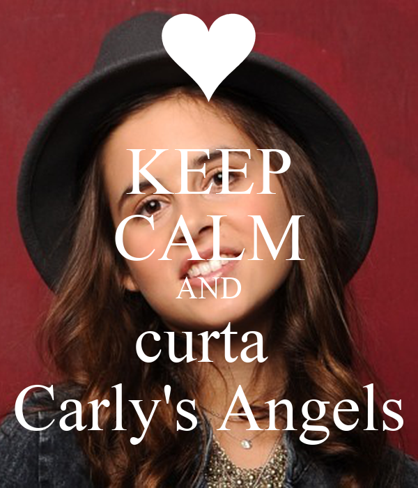 KEEP CALM AND curta  Carly's Angels