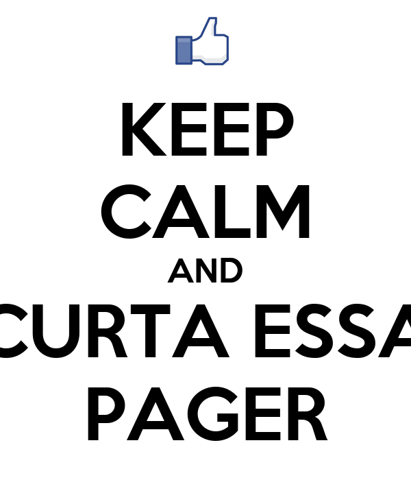 KEEP CALM AND CURTA ESSA PAGER