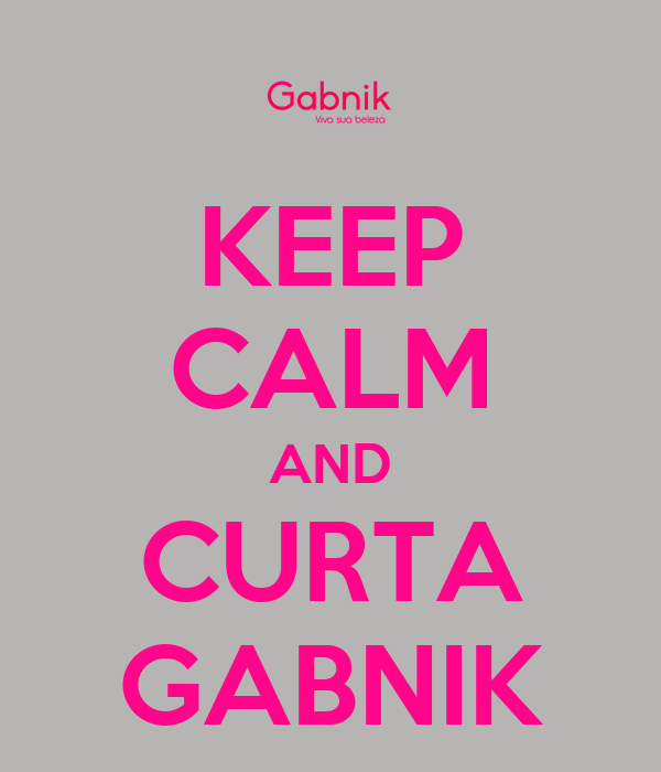 KEEP CALM AND CURTA GABNIK
