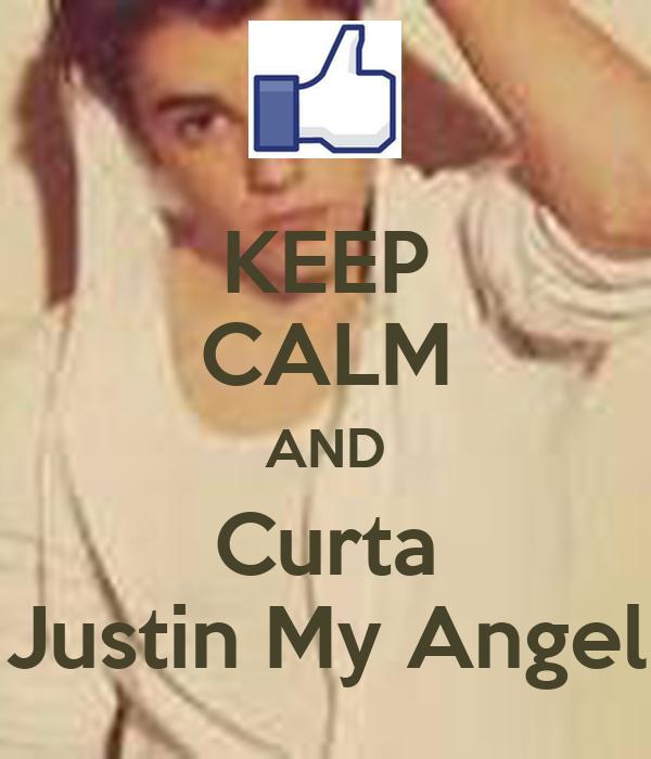 KEEP CALM AND Curta Justin My Angel