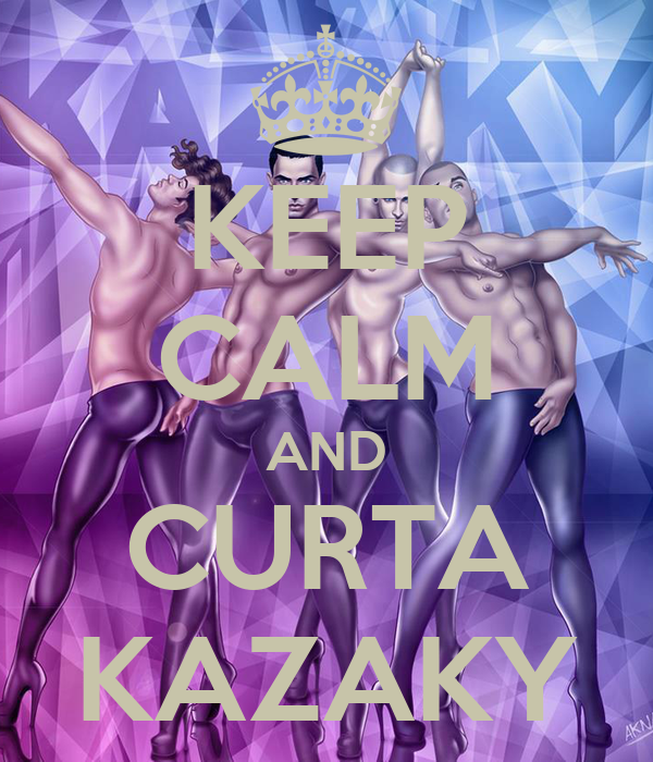 KEEP CALM AND CURTA KAZAKY