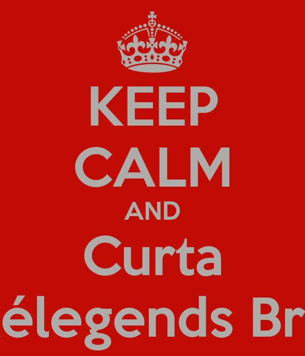 KEEP CALM AND Curta Pokélegends Brasil.