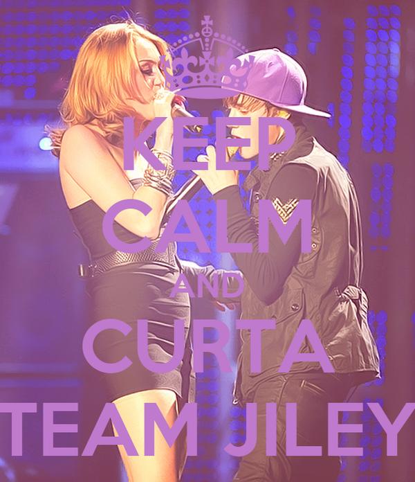 KEEP CALM AND CURTA TEAM JILEY