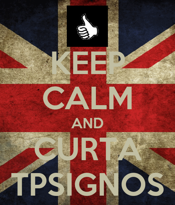 KEEP CALM AND CURTA TPSIGNOS