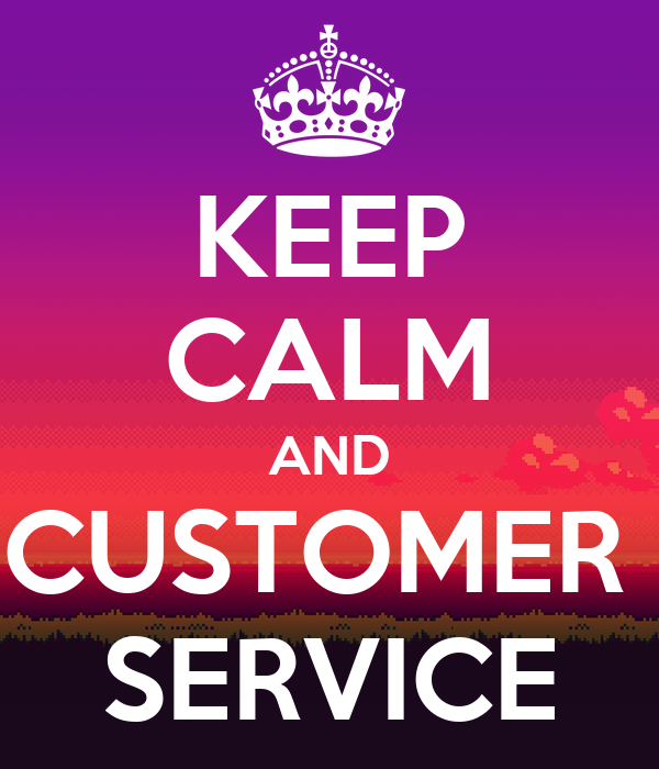 KEEP CALM AND CUSTOMER SERVICE Poster