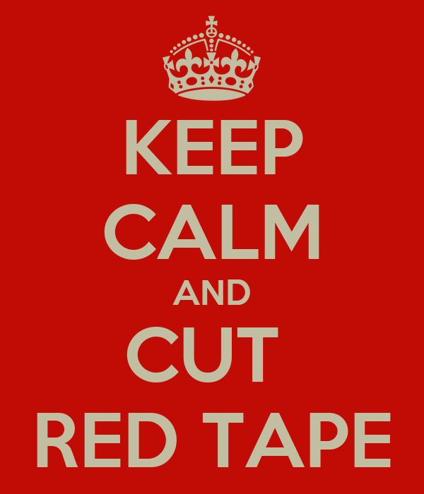 KEEP CALM AND CUT  RED TAPE