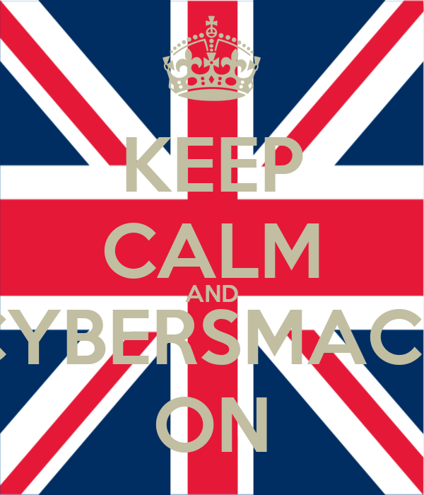 KEEP CALM AND CYBERSMACK ON