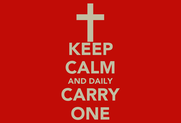 KEEP CALM AND DAILY CARRY ONE