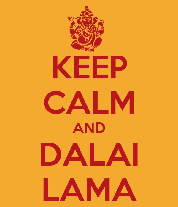 KEEP CALM AND DALAI LAMA