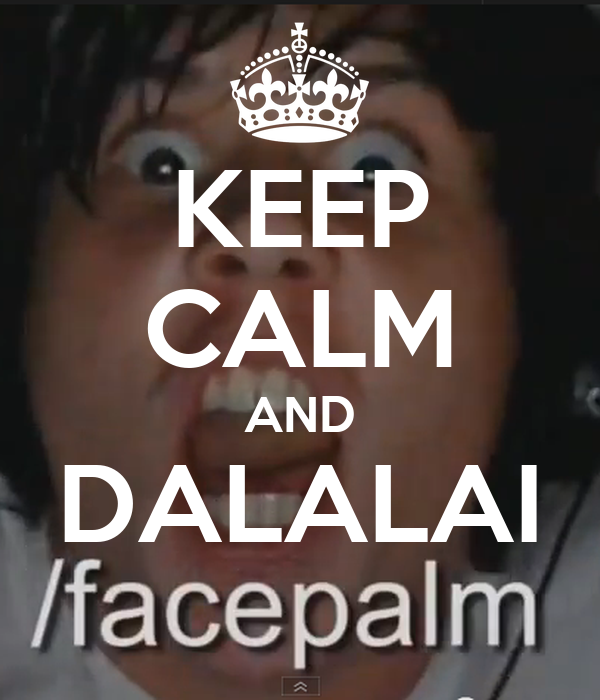KEEP CALM AND DALALAI