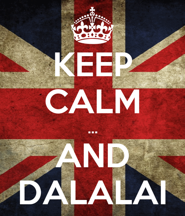 KEEP CALM ... AND DALALAI