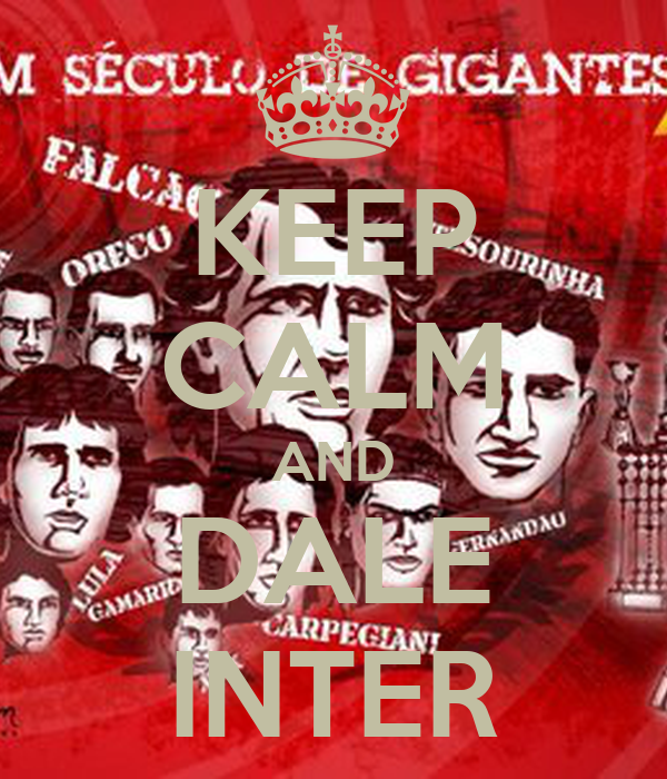 KEEP CALM AND DALE INTER