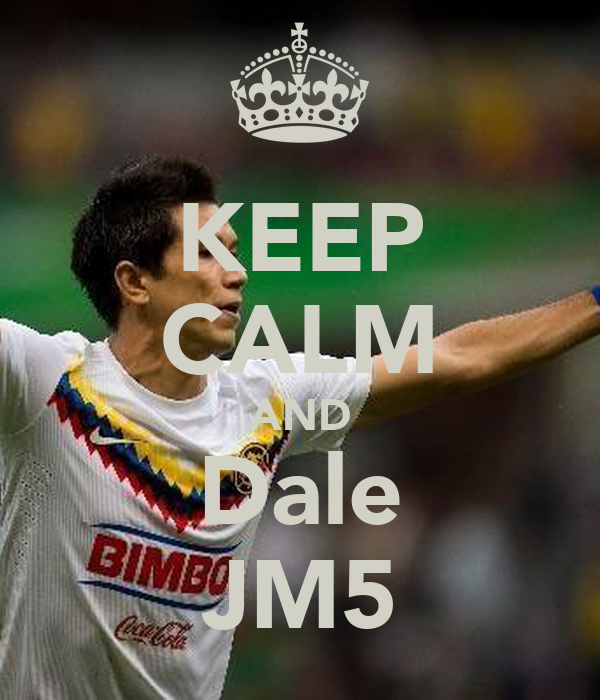 KEEP CALM AND Dale JM5