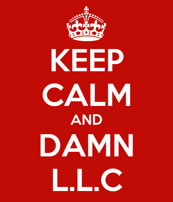 KEEP CALM AND DAMN L.L.C