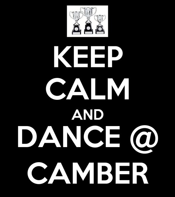 KEEP CALM AND DANCE @ CAMBER