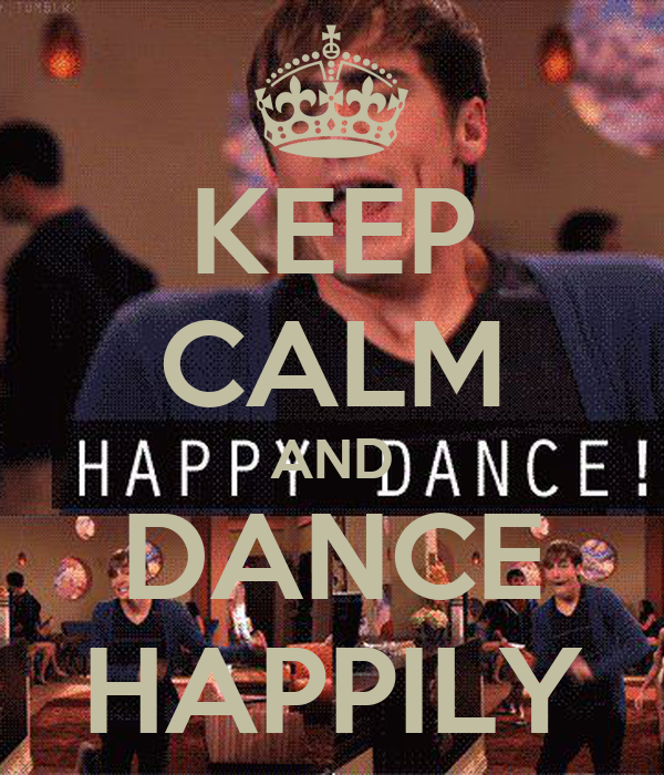 KEEP CALM AND DANCE HAPPILY