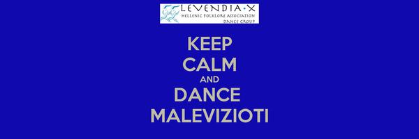 KEEP CALM AND DANCE  MALEVIZIOTI