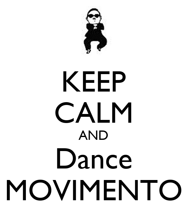 KEEP CALM AND Dance MOVIMENTO