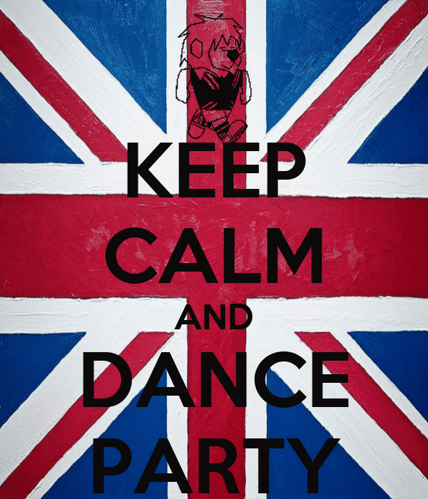 KEEP CALM AND DANCE PARTY
