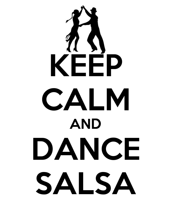 KEEP CALM AND DANCE SALSA