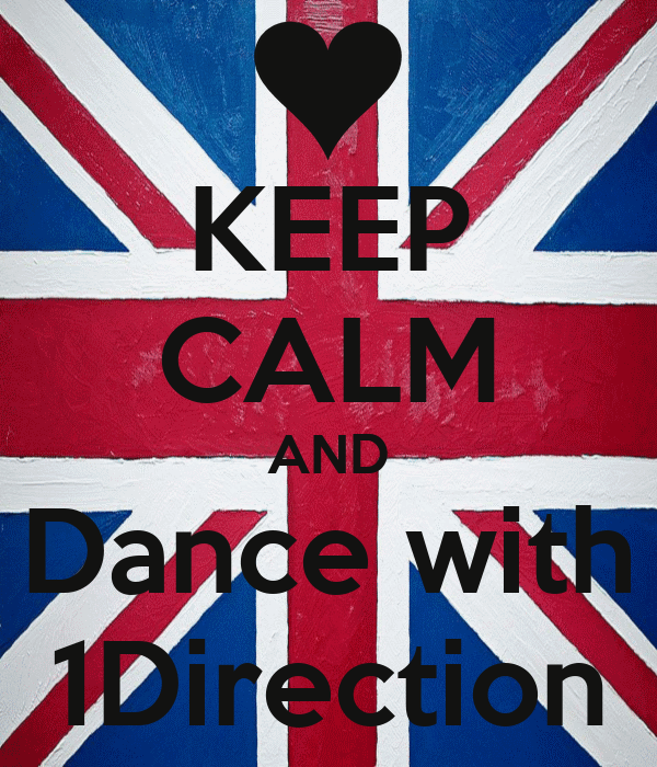 KEEP CALM AND Dance with 1Direction