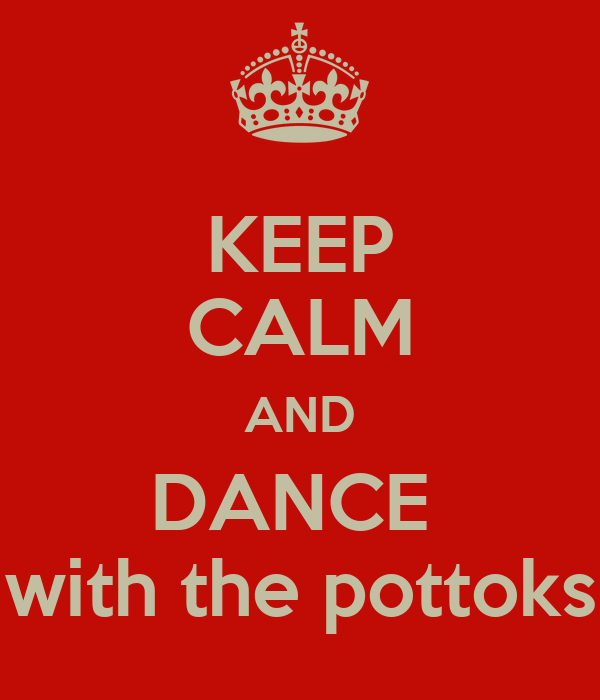 KEEP CALM AND DANCE  with the pottoks