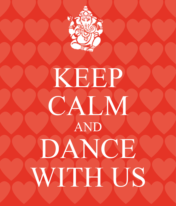 KEEP CALM AND DANCE WITH US