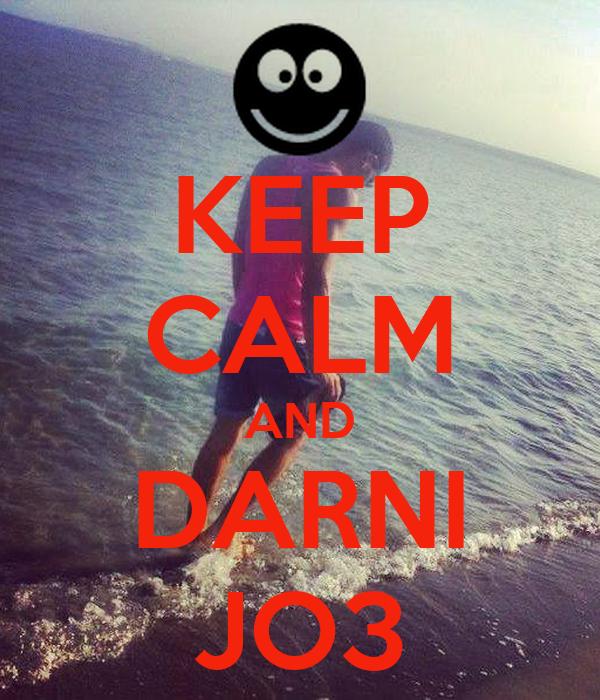 KEEP CALM AND DARNI JO3
