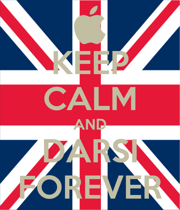 KEEP CALM AND DARSI FOREVER