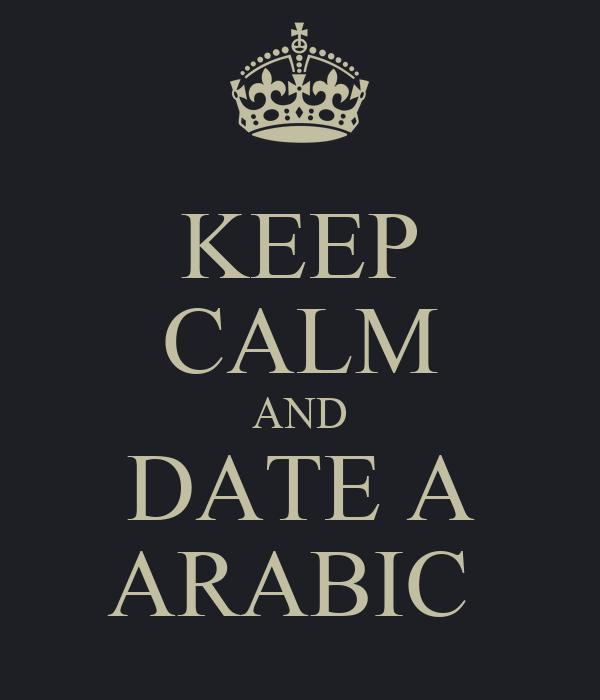 KEEP CALM AND DATE A ARABIC