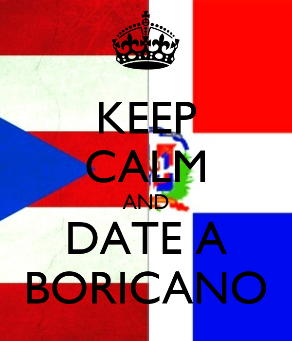 KEEP CALM AND DATE A BORICANO