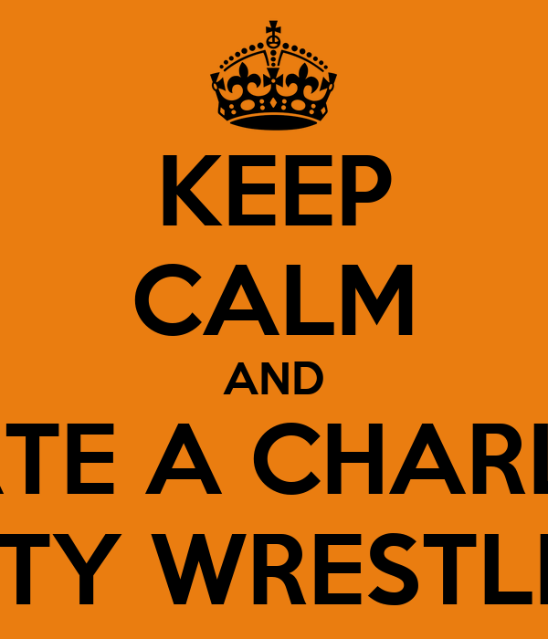 KEEP CALM AND DATE A CHARLES CITY WRESTLER