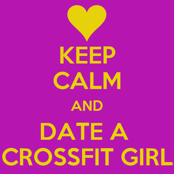 How to date a crossfit girl