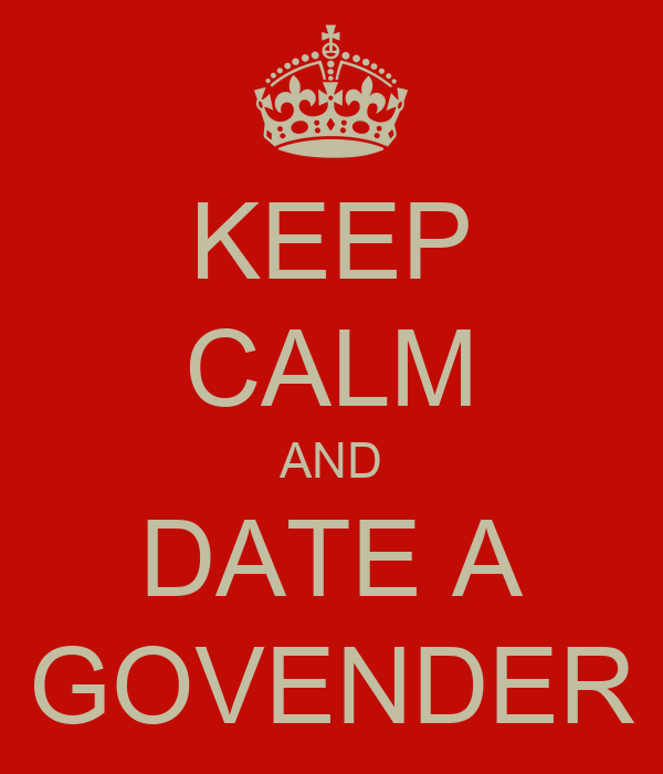 KEEP CALM AND DATE A GOVENDER