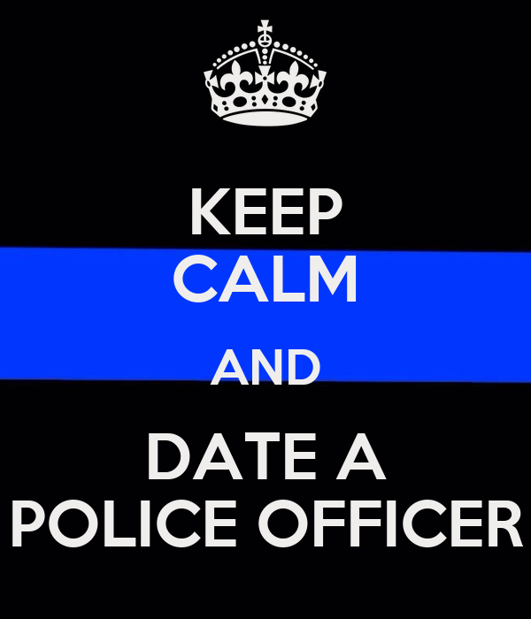 dating a police officer advice What it's like being with a cop married to the law relationship advice.
