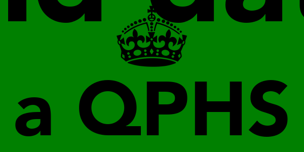 Keep calm  and date a QPHS learner