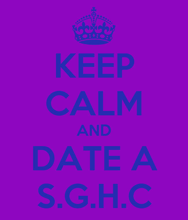 KEEP CALM AND DATE A S.G.H.C