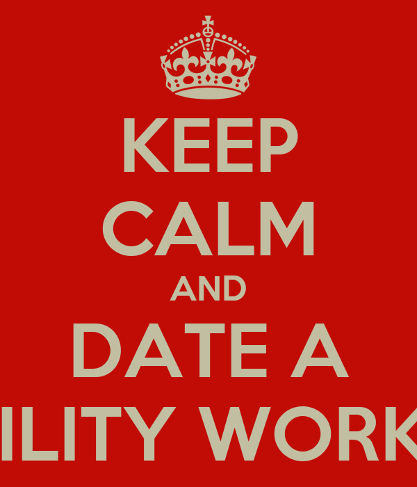 KEEP CALM AND DATE A UTILITY WORKER