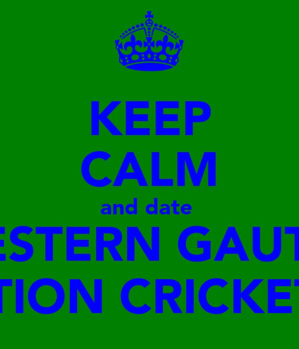 KEEP CALM and date  A WESTERN GAUTENG ACTION CRICKETER