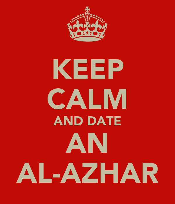 KEEP CALM AND DATE AN AL-AZHAR