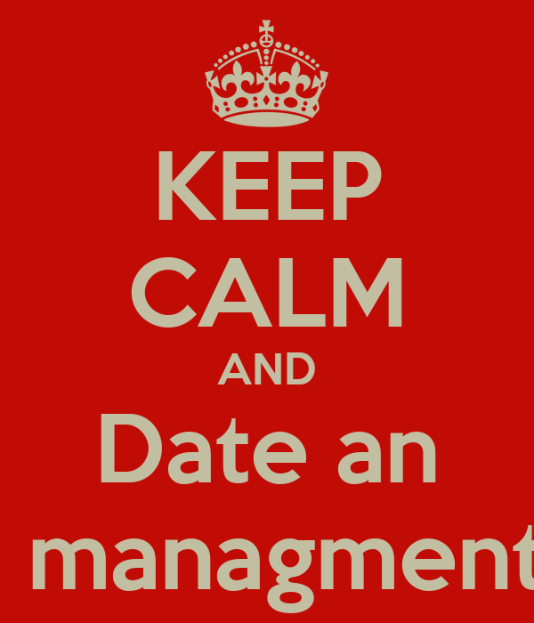 KEEP CALM AND Date an Events managment major