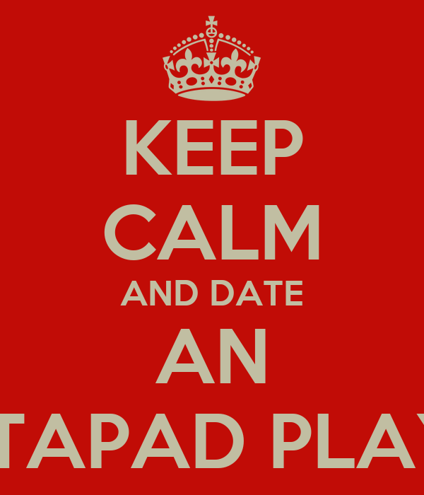 KEEP CALM AND DATE AN OCTAPAD PLAYER