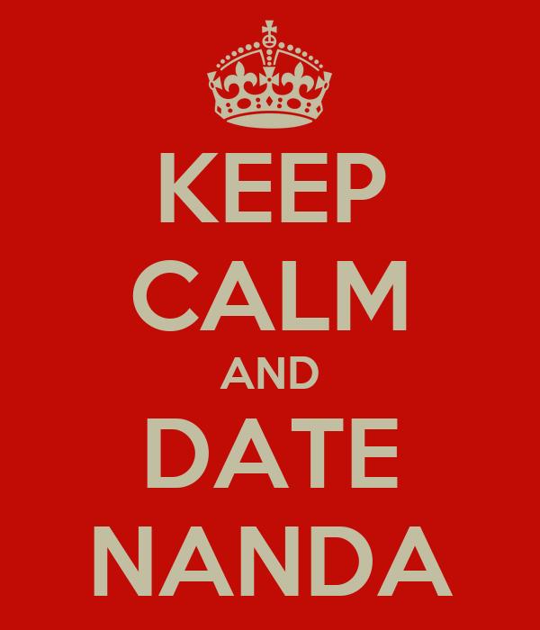 KEEP CALM AND DATE NANDA