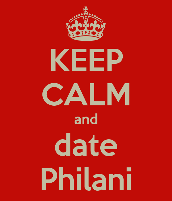KEEP CALM and date Philani